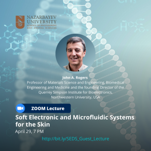 """SEDS Guest lecture """"Soft Electronic and Microfluidic Systems for the Skin"""""""